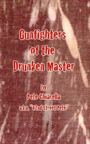 - Gunfighters of the  Drunken Master