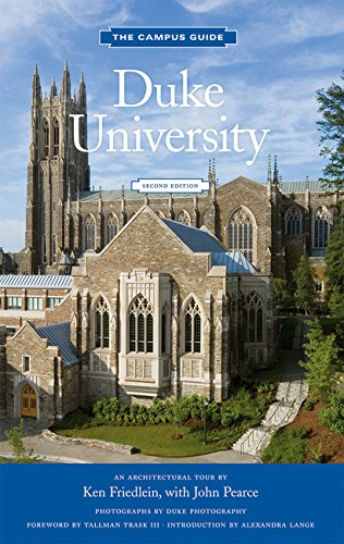 Duke University: An Architectural Tour (The Campus Guide)