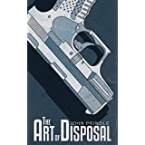 The Art of Disposal