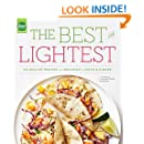 The Best and Lightest: 150 Healthy Recipes for Breakfast, Lunch and Dinner