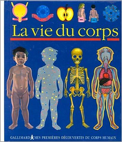 Lire La vie du corps pdf