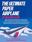 The Ultimate Paper Airplane, Richard Kline and Floyd Fogelmann, 0671555510