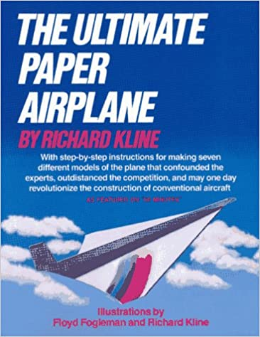 the ultimate paper airplane with step by step instructions for