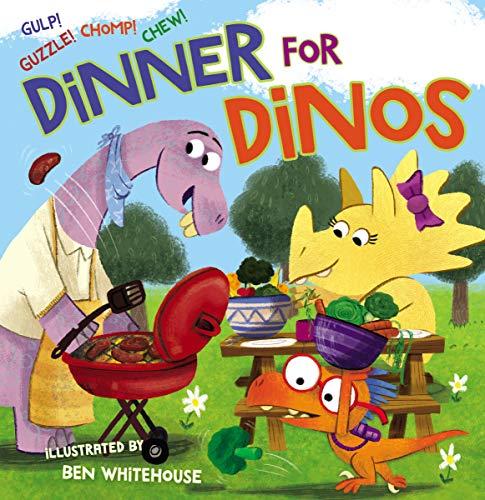 Dinners Dinosaur - Dinner for Dinos: Gulp, Guzzle, Chomp, Chew
