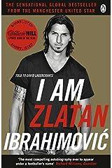 I Am Zlatan Ibrahimovic Paperback