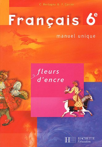 Telecharger Francais 6e Fleurs D Encre Chantal Bertagna