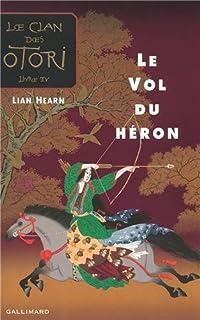 Le clan des Otori [04] : Le vol du héron