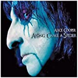 Along Came a Spider by Alice Cooper (2011-02-01)