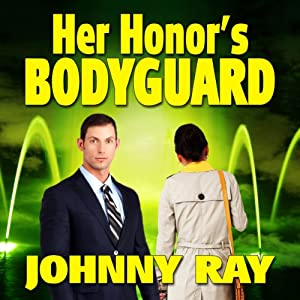 Her Honor's Bodyguard Audiobook