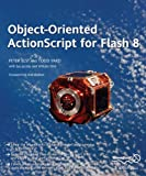 Object-Oriented ActionScript for Flash 8, Peter Elst and Todd Yard, 1590596196