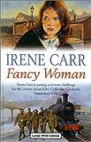 Fancy Woman, Irene Carr, 0708993982