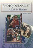 COMPREHENSION POWER READERS PHOTOJOURNALIST: A LIFE IN PICTURES GRADE 6 2004C