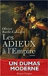 Les adieux à l'Empire par Barde-Cabuçon
