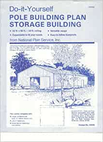 Do It Yourself Pole Building Plan Storage Building Staff