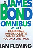img - for A James Bond Omnibus, Vol. 2: Thunderball / On Her Majesty's Secret Service / You Only Live Twice book / textbook / text book