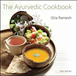 The Ayurvedic Cookbook, Gita Ramesh, 8174369627