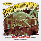 Clever Camouflagers, Anthony D. Fredericks, 1559717513