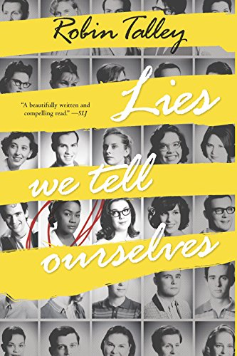 Lies We Tell Ourselves (Harlequin Teen)