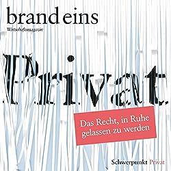 brand eins audio: Privat