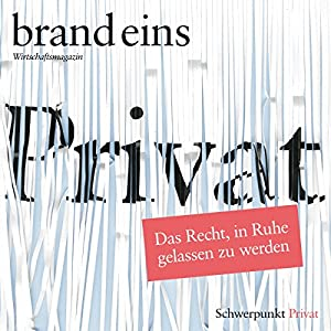 brand eins audio: Privat Audiomagazin