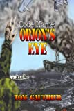 img - for Code Name: Orion's Eye (Amos Mead Adventure Series) book / textbook / text book