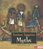 Ancient Egyptian Myths, Kristine Carlson Asselin, 1429679778