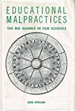 Educational Malpractices, Don Stewart, 0913448001