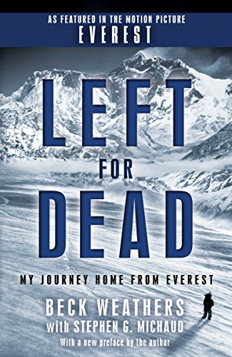 Left for Dead (Movie Tie-in Edition): My Journey Home from Everest (Full Red Ring Of Death Xbox 360)