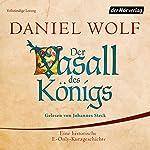 Der Vasall des Königs   Daniel Wolf