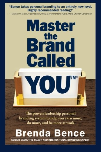 Download Master the Brand Called YOU(™): The proven leadership personal branding system to help you earn more, do more, and be more at work pdf