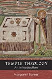 Temple Theology: An Introduction