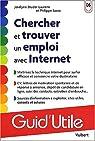 Chercher et trouver un emploi avec Internet par Studer-Laurens
