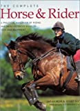 The Complete Horse and Rider, Sarah Muir and Debby Sly, 0754810151