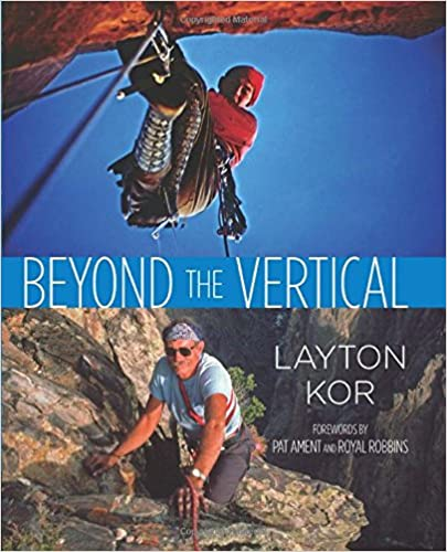 Beyond The Vertical by Layton Kor