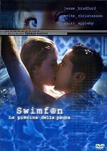 swimfan. la piscina della paura regia di john pols [Italia] [DVD]