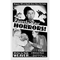 Poverty Row Horrors!: Monogram, PRC and Republic Horror Films of the Forties