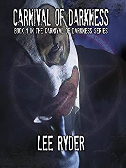 Carnival of Darkness by [Ryder, Lee]