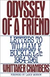 Odyssey of a Friend: Letters To William F. Buckley, Jr. 1954-1961