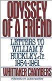 Odyssey of a Friend, Whittaker Chambers, 0895267888