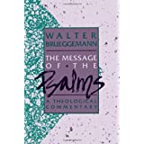 The Message of the Psalms (Augsburg Old Testament Studies)