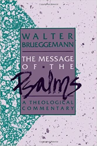 The Message of the Psalms (Augsburg Old Testament Studies