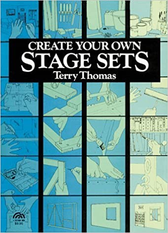 Create Your Own Stage Sets by Terry Thomas (1999-10-01)