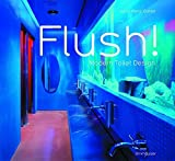 img - for Flush! Modern Toilet Design book / textbook / text book