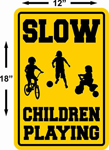 CAUTION WATCH FOR CHILDREN SIGN signs slow playing at play safety SLOW~LARGE