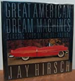 Great American Dream Machines, Jay Hirsch, 0025518305