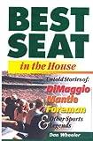 Best Seat in the House, Dan Wheeler, 1891686216