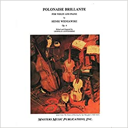 Wieniawski Henryk Polonaise Brillante In D Major Op 4 For Violin And Piano Edited By Lichtenberg Masters Music Books