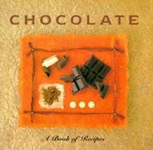 Chocolate: A Book of Recipes (Little Recipe Book)