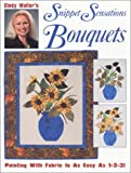 Cindy Walter's Snippet Sensations Bouquets