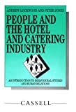 People in Hotel and Catering Industries, Andrew Lockwood, 0304315117